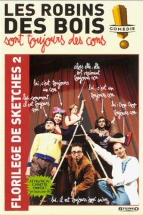 Les Robins Des Bois sont toujours des cons (Florilège Vol. 2)