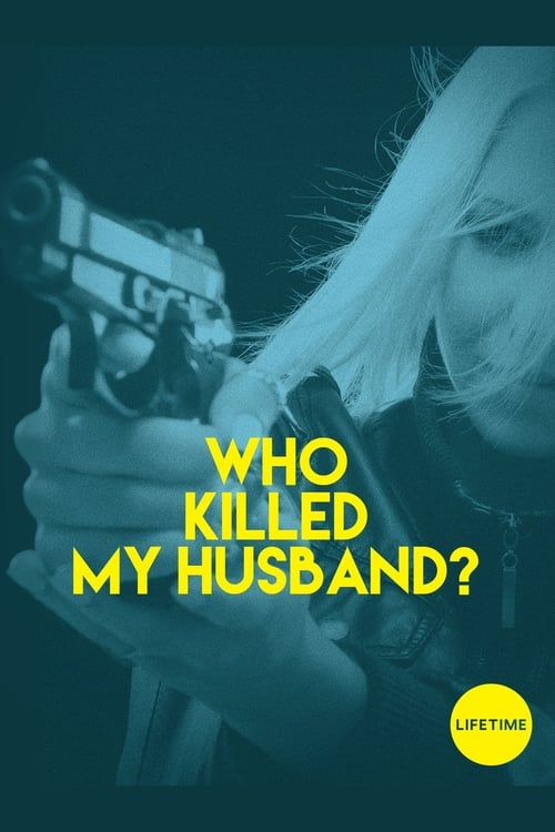 Who Killed My Husband poster