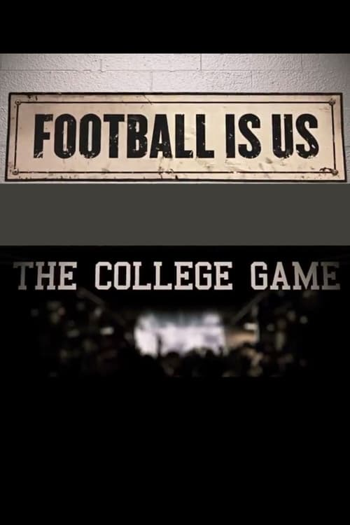 College Football 150 - Football Is US: The College Game