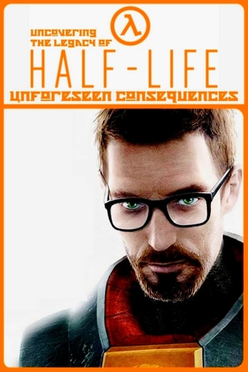 Unforeseen Consequences: Uncovering the Legacy of Half-Life
