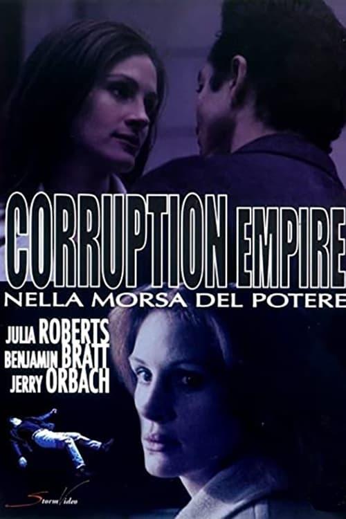 Corruption Empire: Nella morsa del potere