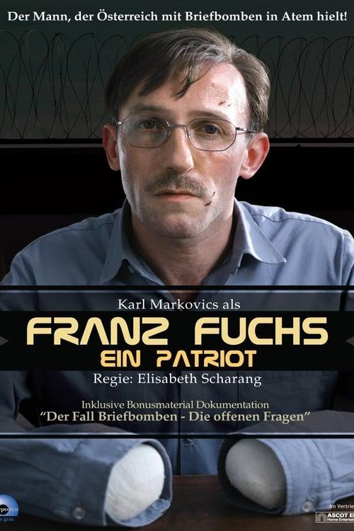 Franz Fuchs – A Patriot