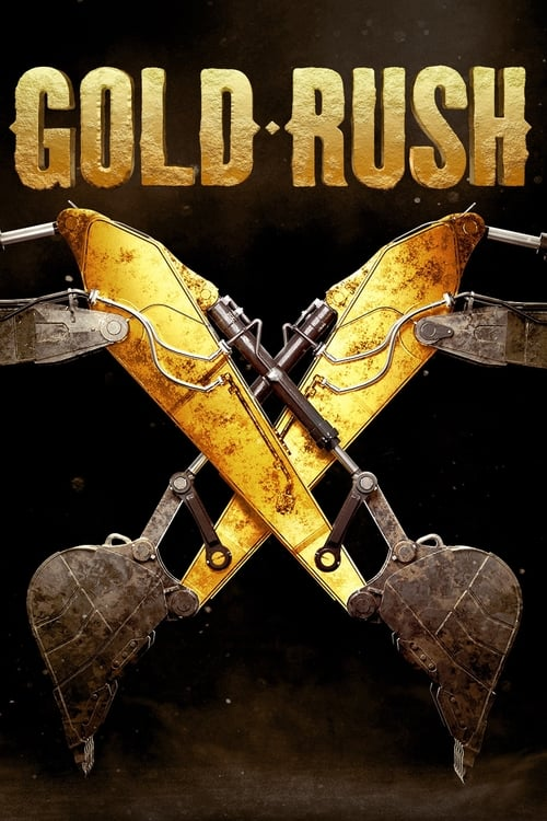Watch Gold Rush Full Movie Download