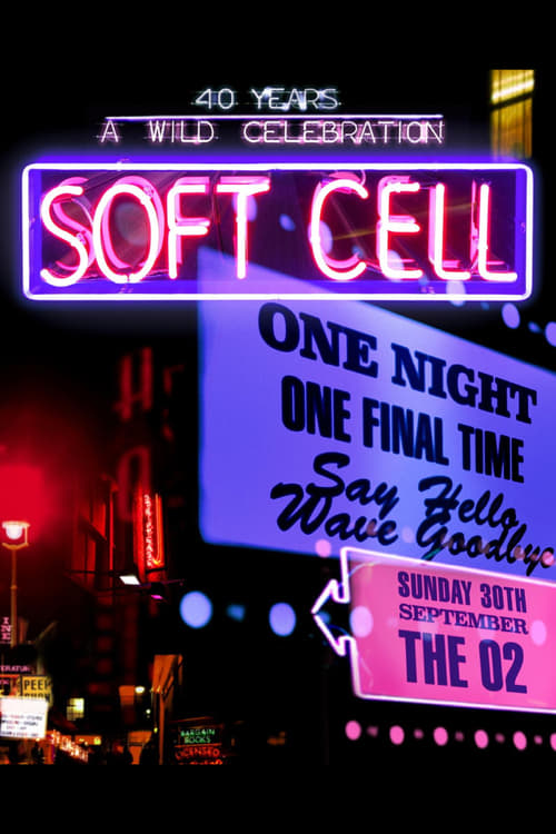 Soft Cell: Say Hello, Wave Goodbye