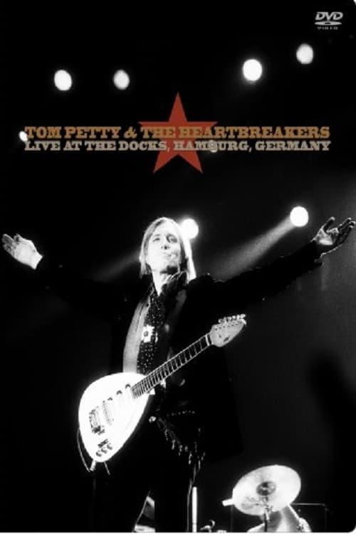 Tom Petty & The Heartbreakers Live at the Docks Hamburg 1999
