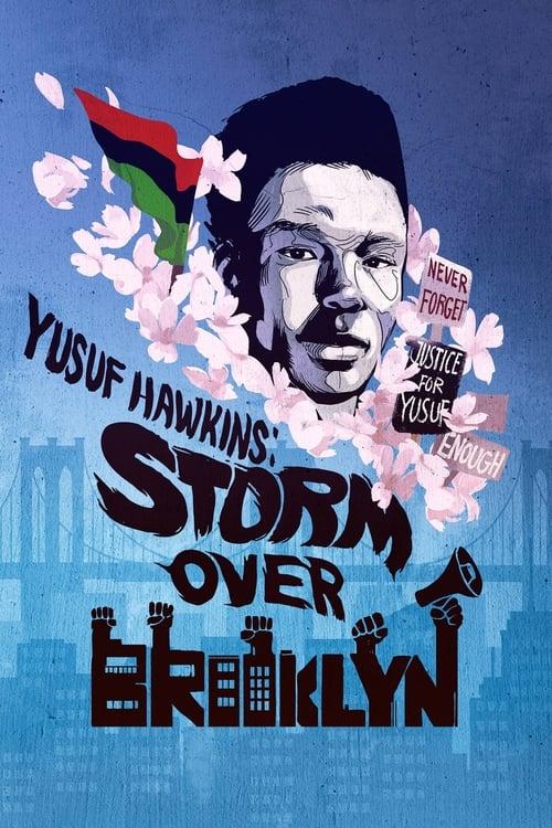 Yusuf Hawkins: Storm Over Brooklyn