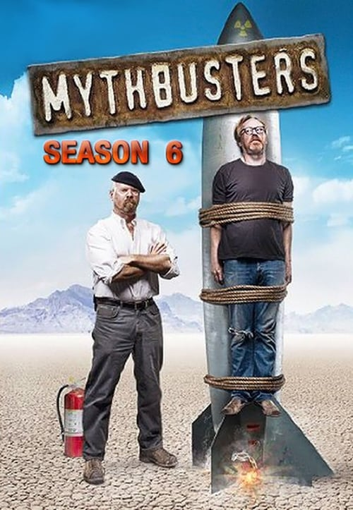 Watch MythBusters Season 6 in English Online Free