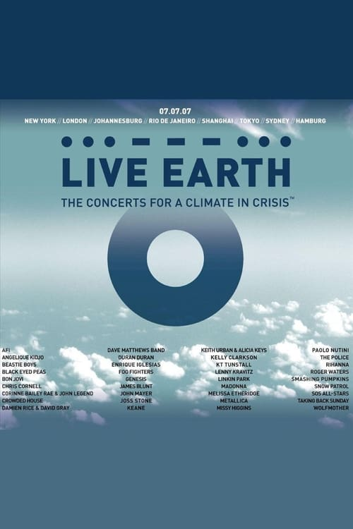 Live Earth: A Concert for a Climate in Crisis