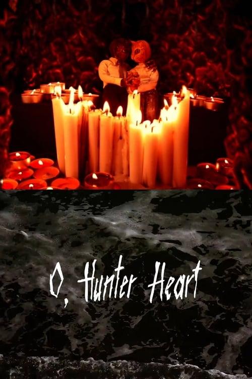 O, Hunter Heart