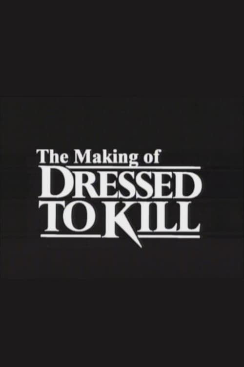 The Making of 'Dressed to Kill'
