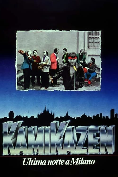 Kamikazen (Ultima notte a Milano)