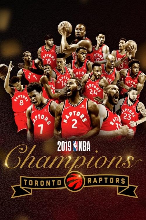2019 NBA Champions: Toronto Raptors