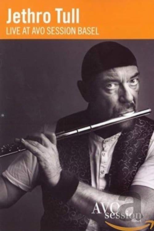 Jethro Tull  Live at AVO Session Basel