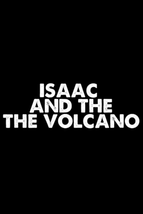 Isaac and the Volcano
