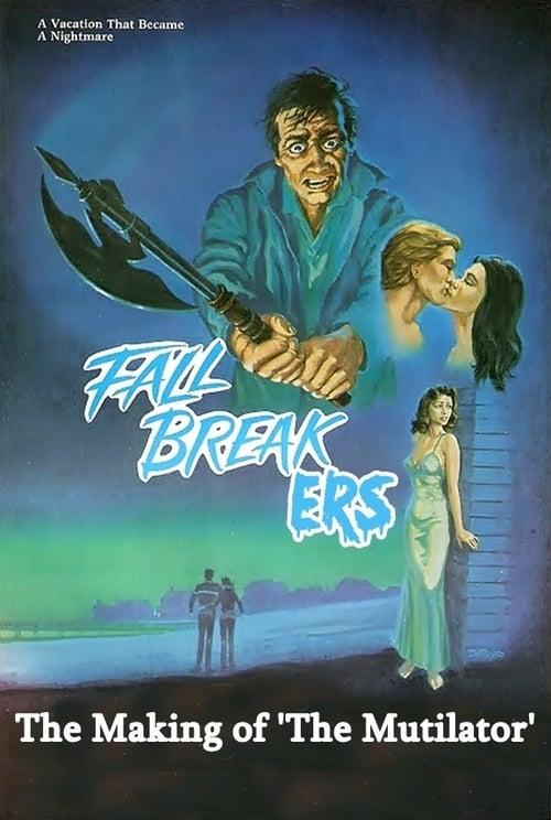 Fall Breakers: The Making of 'The Mutilator'