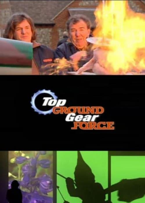 Top Gear: Top Ground Gear Force