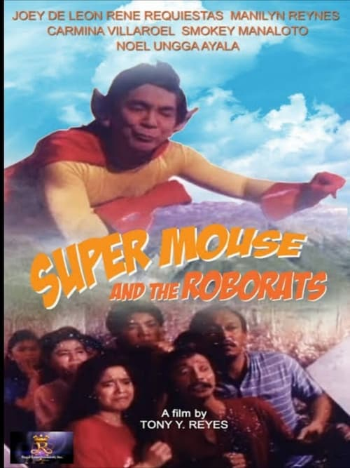 Super Mouse and the Roborats
