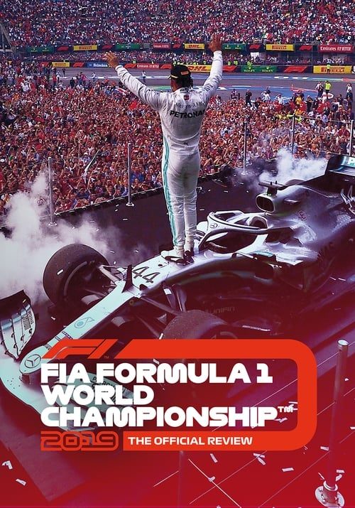 Formula 1: The Official Review Of The 2019 FIA Formula One World Championship