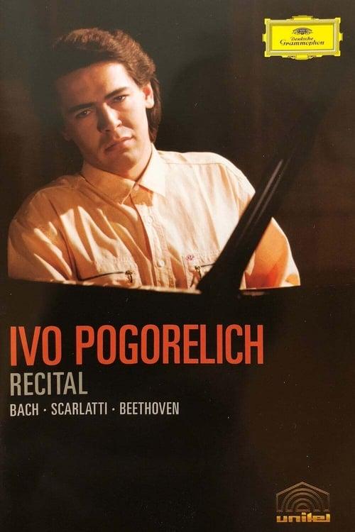 Ivo Pogorelich: Bach, Scarlatti, Beethoven