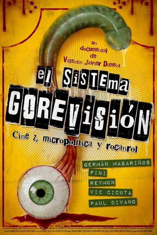 El sistema Gorevisión: cine z, micropolítica y rocanrol