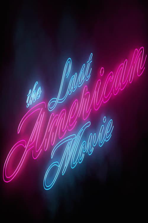 The Last American Movie