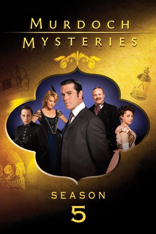 Watch Murdoch Mysteries Season 5 in English Online Free