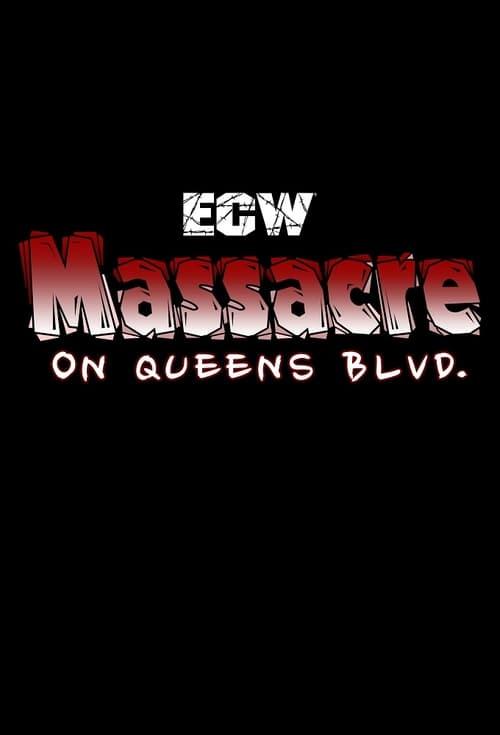 ECW Massacre on Queens Boulevard