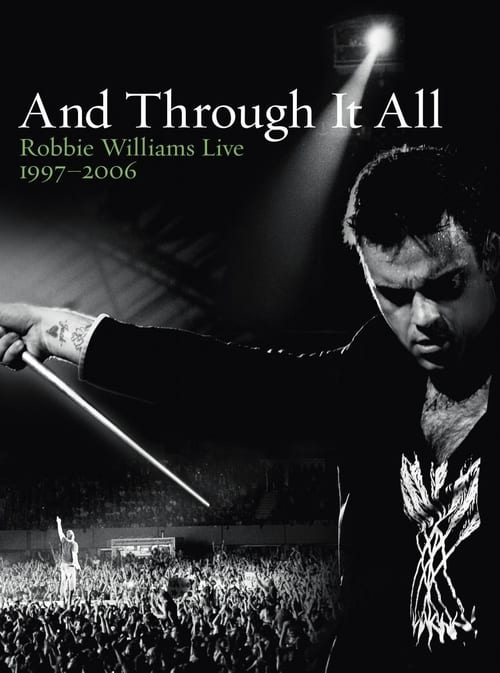 Robbie Williams - And Through It All