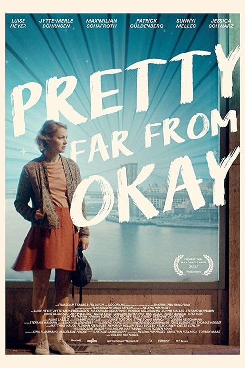 Pretty Far from Okay