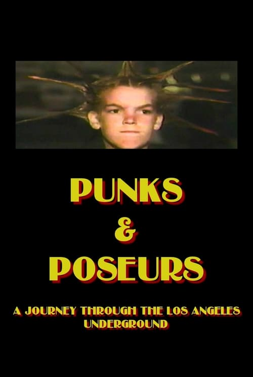 Punks and Poseurs: A Journey Through the Los Angeles Underground