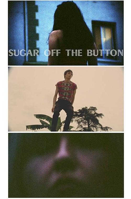 Sugar Off The Button