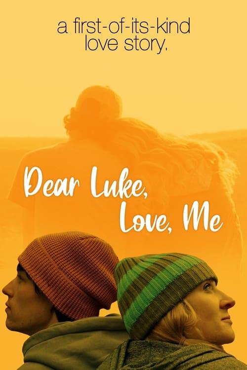 Dear Luke, Love, Me