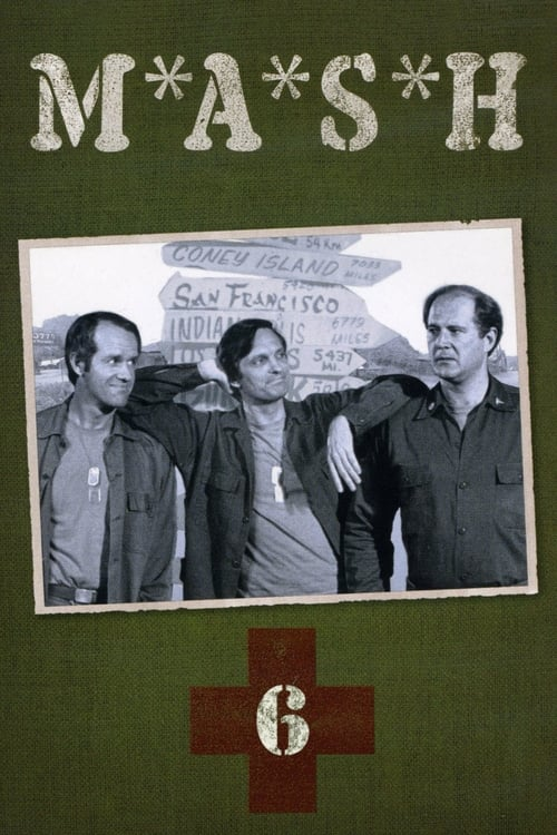 Watch M*A*S*H Season 6 in English Online Free