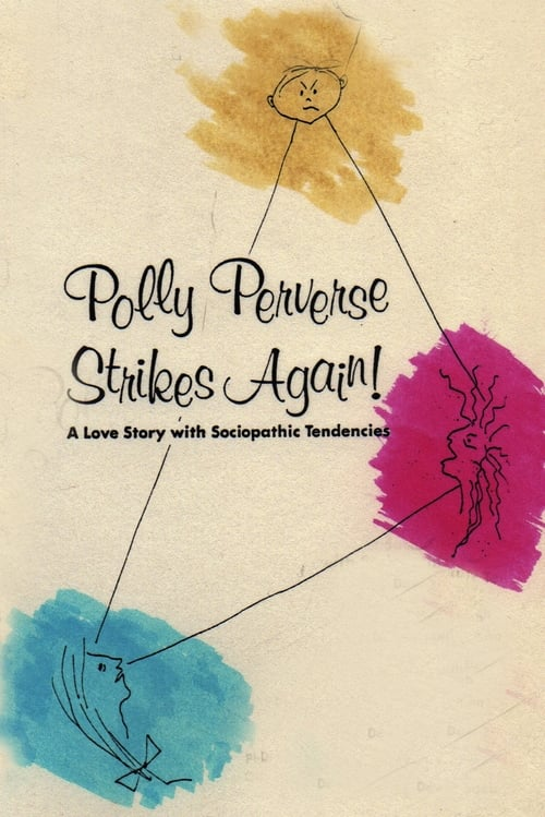 Polly Perverse Strikes Again!