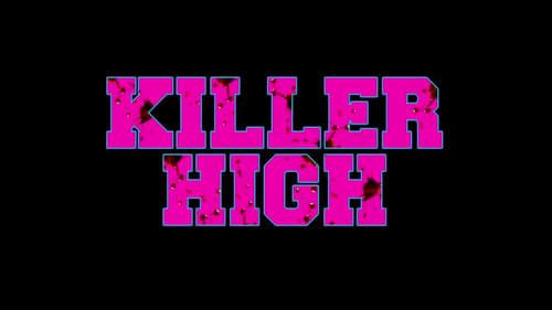 Killer High Poster