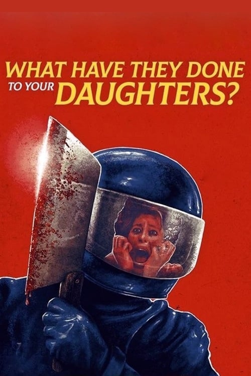 What Have They Done to Your Daughters?