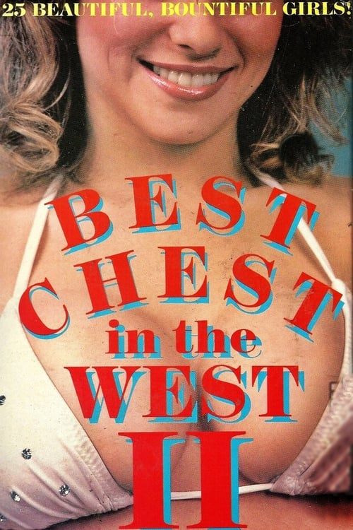 Best Chest in the West II