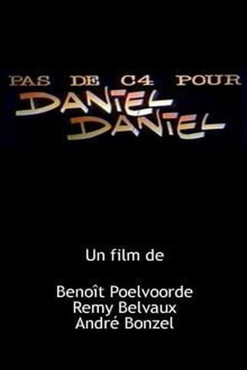No C4 for Daniel Daniel