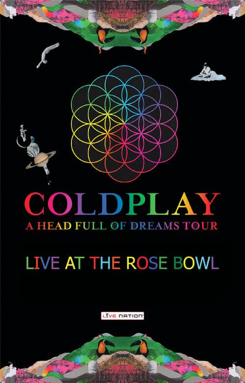 Coldplay: Live at Pasadena Rose Bowl 2016