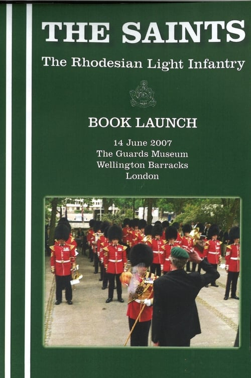 THE SAINTS: The Rhodesian Light Infantry - Book Launch