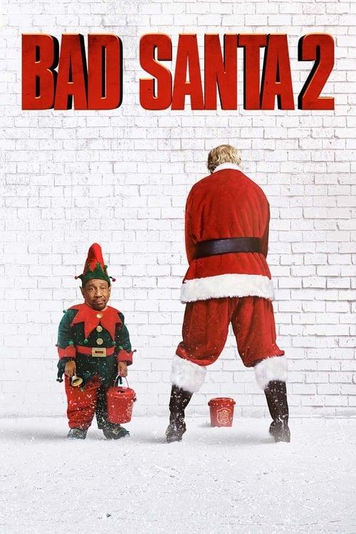 Watch Bad Santa 2 (2016) in English Online Free