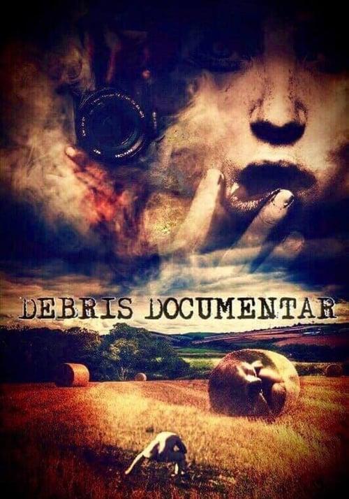 Debris Documentar