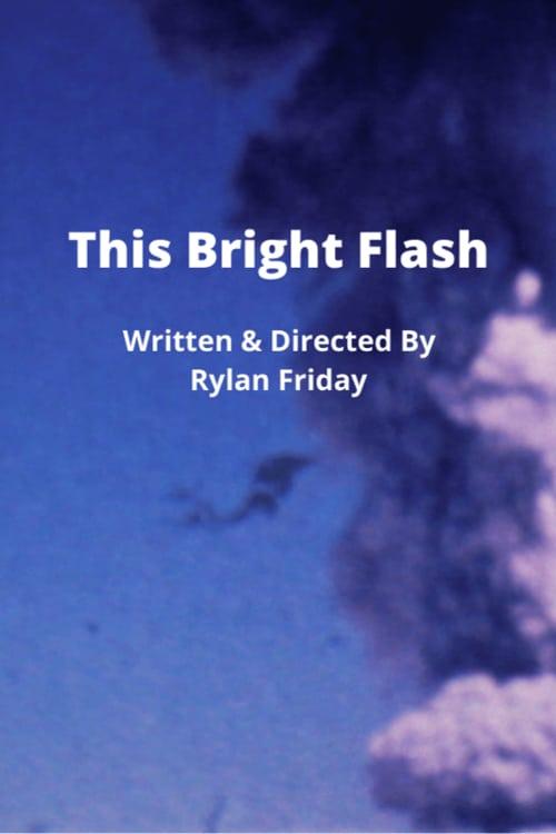 This Bright Flash