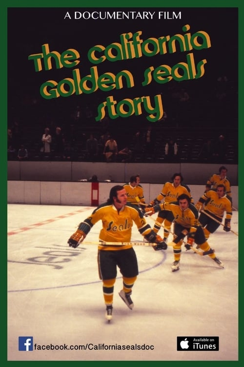 The California Golden Seals Story stream movies online free