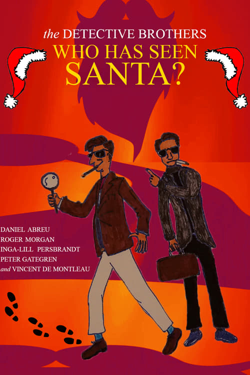 The Detective Brothers – Who Has Seen Santa?