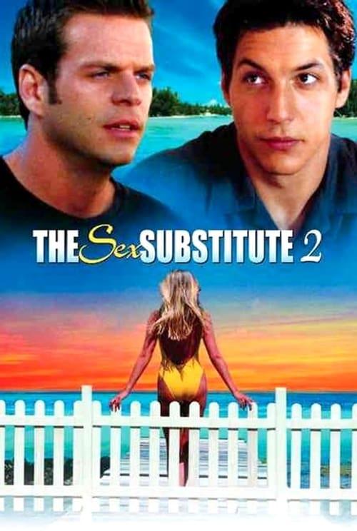 The Sex Substitute 2