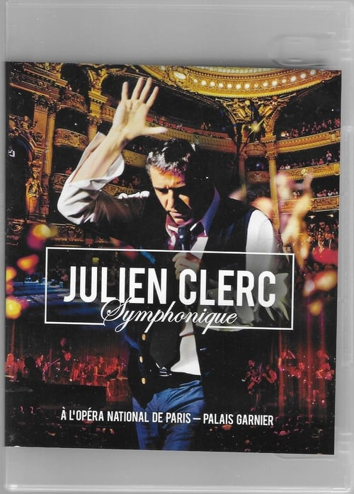Julien Clerc symphonique - DVD Opéra de Paris