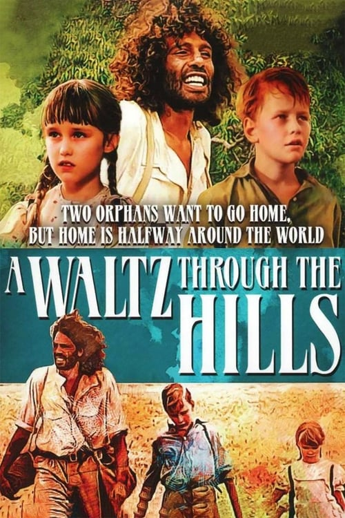 A Waltz Through the Hills