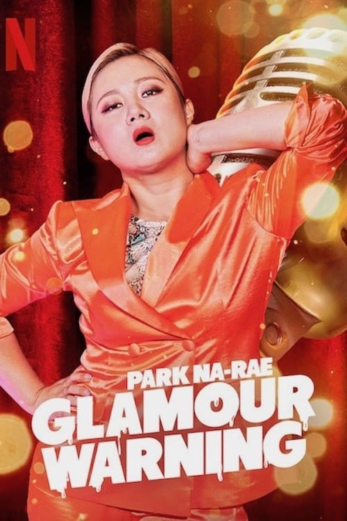 Watch Park Na-rae: Glamour Warning Full Movie Download