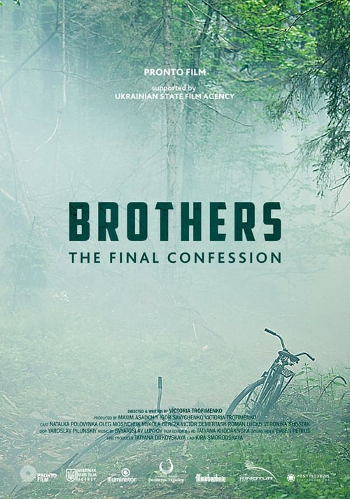 Brothers. The Final Confession